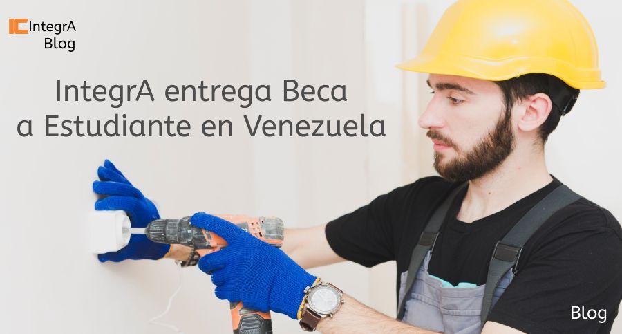 IntegrA entrega Beca a Estudiante en Venezuela