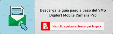 Descarga-la-guia-paso-a-paso-del-VMS-digifort-mobile-camara-pro