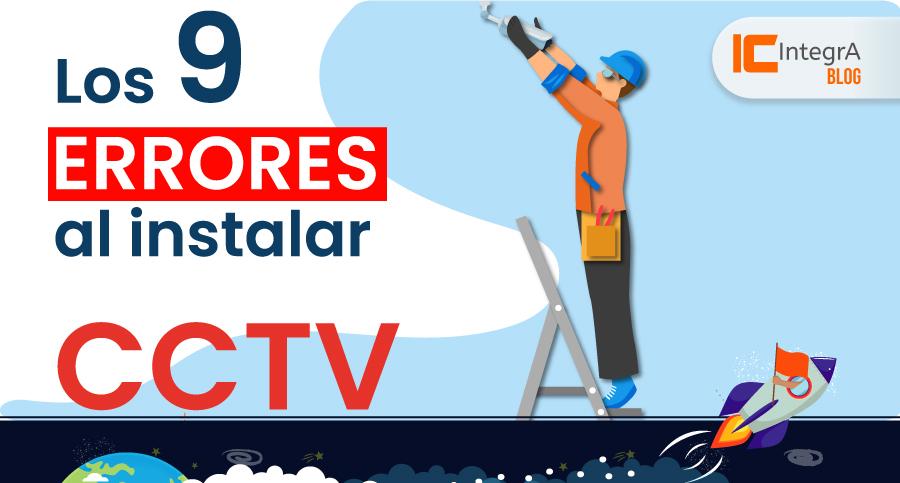 9-errores-al-instalar-cctv-camaras-de-seguridad-cursos-integra