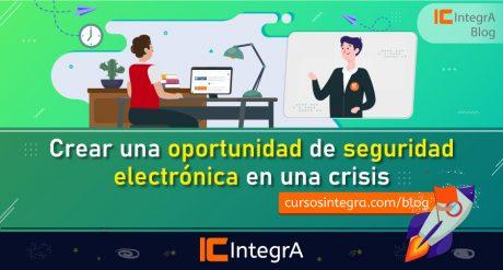 crear-una-oportunidad-de-seguridad-electronica-en-una-crisis