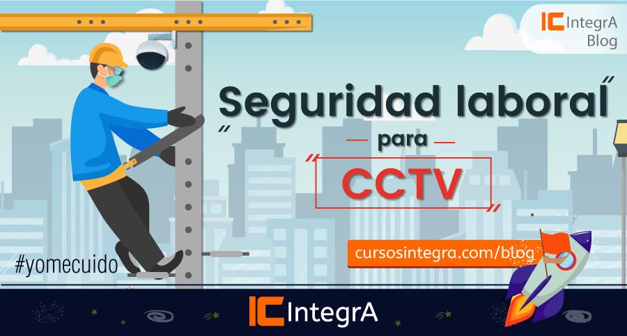 seguridad-laboral-para-CCTV