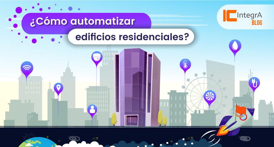 como-automatizar-edificios-residenciales-portada-blog