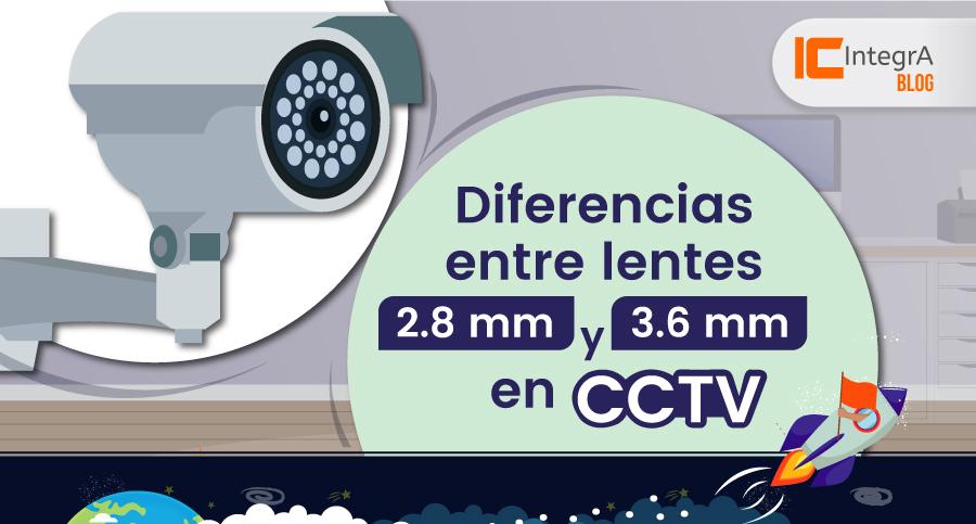Diferencias-entre-lentes-de-2.8-mm-y-3.6-mm-en-cctv