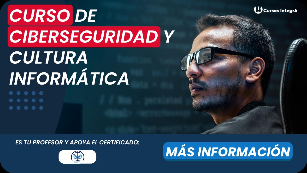 curso-de-ciberseguridad-y-cultura-informatica-cursos-integra